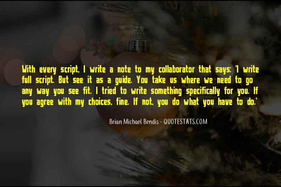 Quotes About Script Writing #1134594