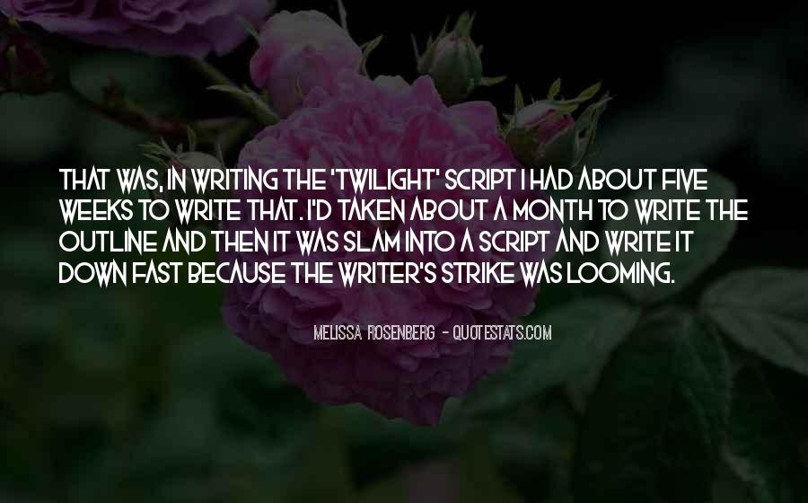 Quotes About Script Writing #1370143