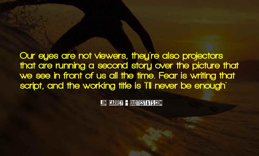 Quotes About Script Writing #1443460