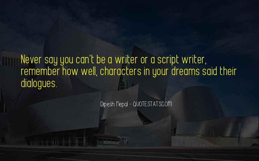 Quotes About Script Writing #331882