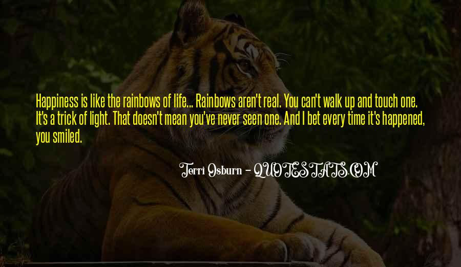 Quotes About Happiness And Rainbows #718620
