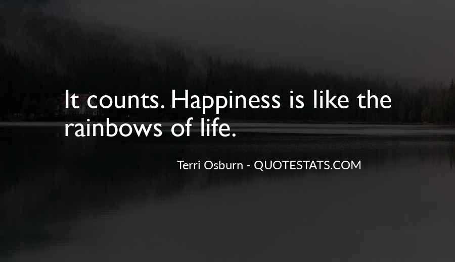 Quotes About Happiness And Rainbows #851359