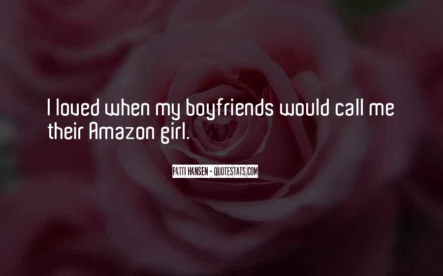 Quotes About A Girl Who Wants Your Boyfriend #126417