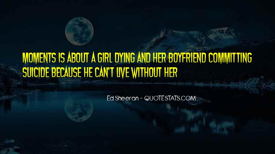 Quotes About A Girl Who Wants Your Boyfriend #291406