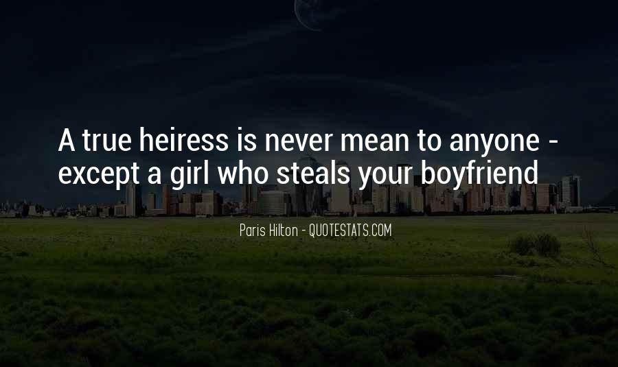 Quotes About A Girl Who Wants Your Boyfriend #772795