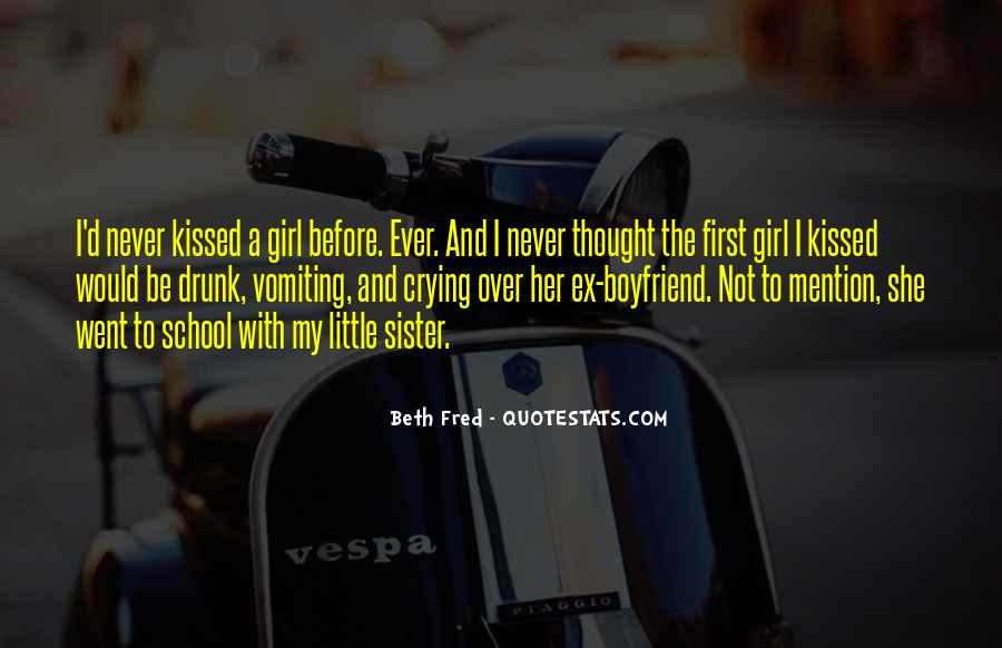 Quotes About A Girl Who Wants Your Boyfriend #800730