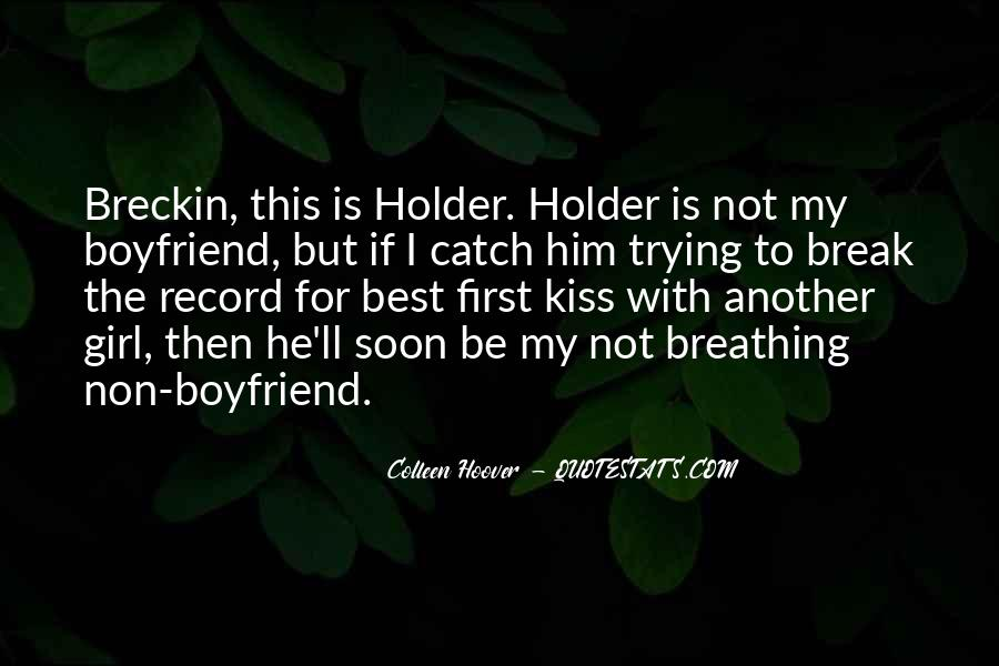 Quotes About A Girl Who Wants Your Boyfriend #908773