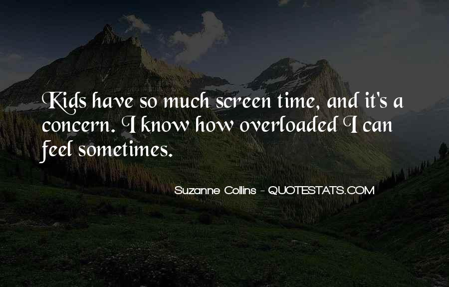 Quotes About Overloaded #63833