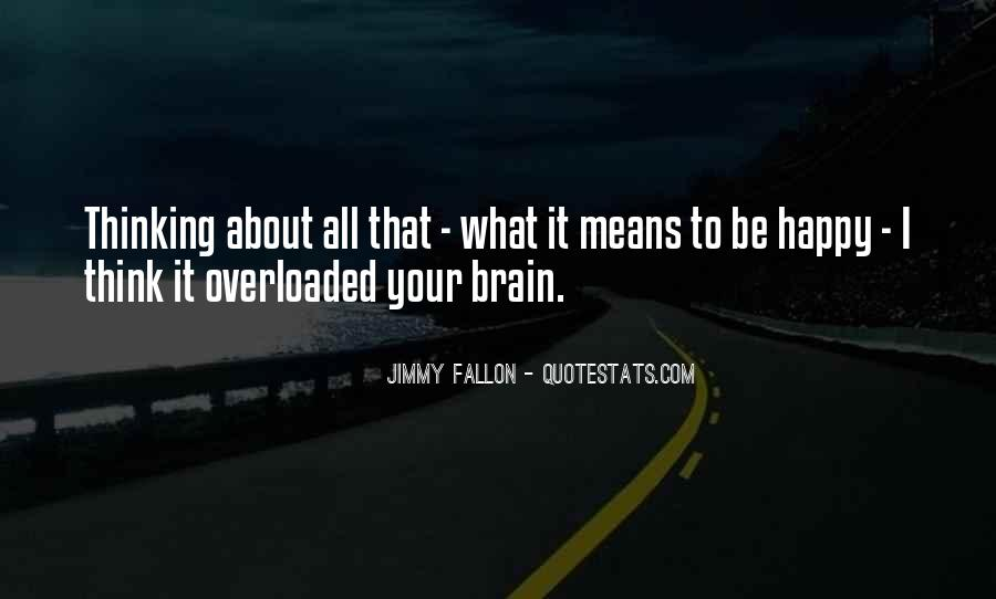 Quotes About Overloaded #82855