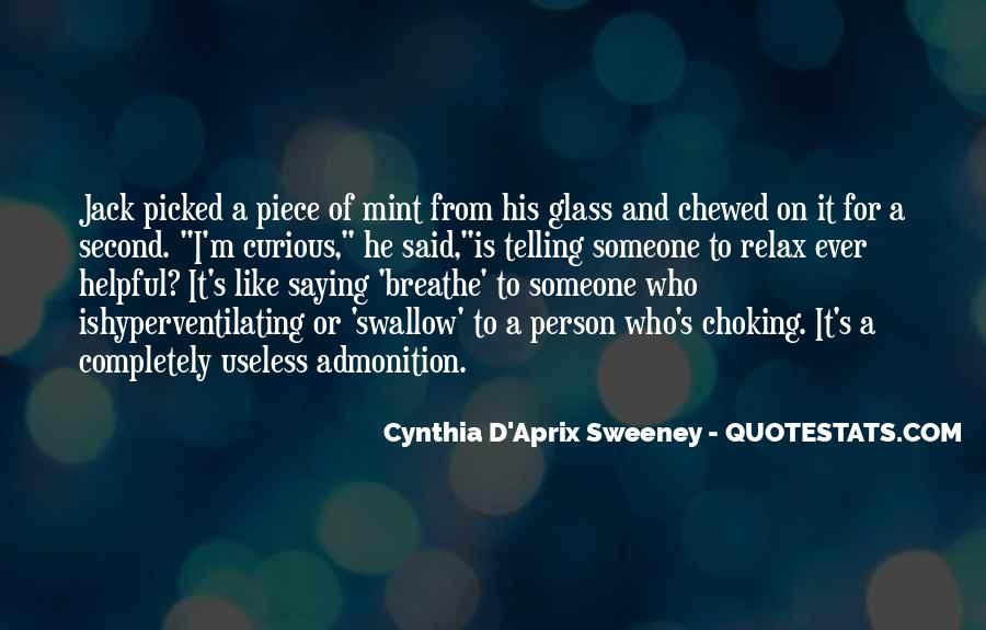 Quotes About Choking Someone #1417029