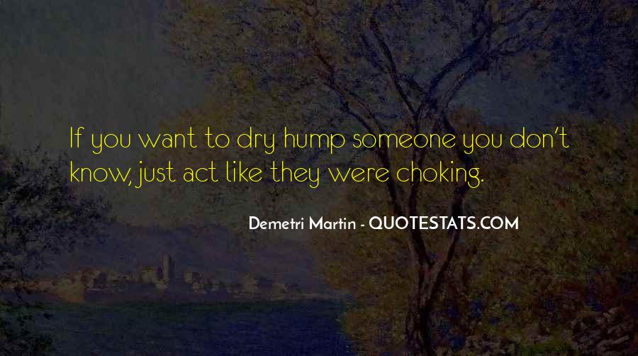 Quotes About Choking Someone #840944