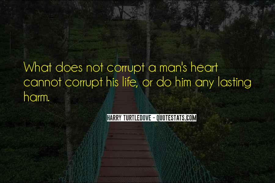 Quotes About Corrupt Heart #541645