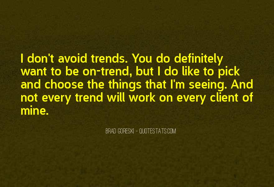 Quotes About Things You Don Want To Do #12284