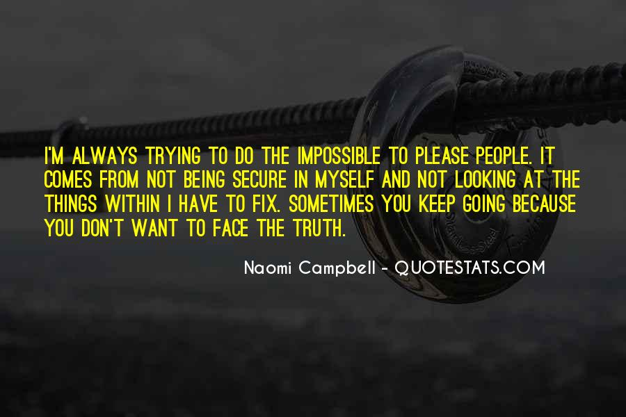 Quotes About Things You Don Want To Do #150744
