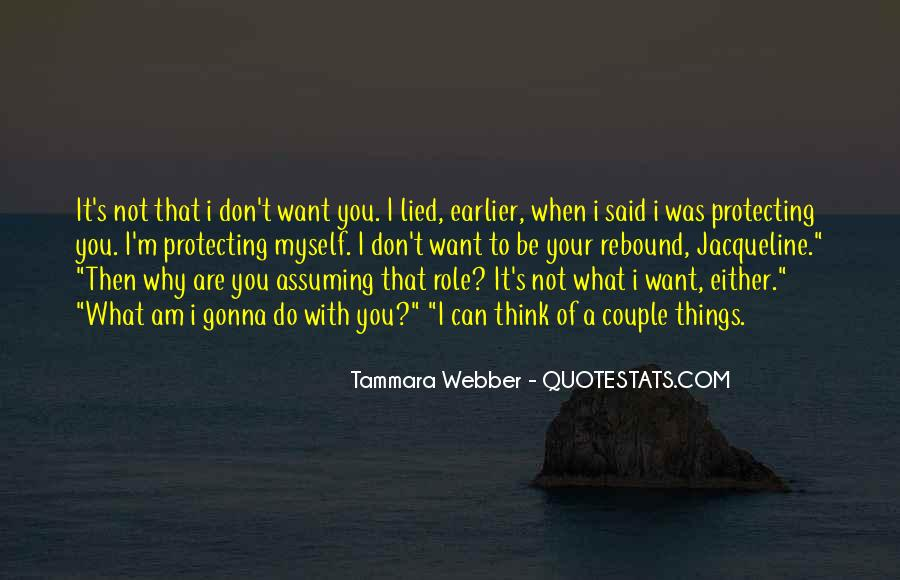 Quotes About Things You Don Want To Do #179322