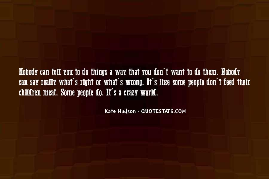 Quotes About Things You Don Want To Do #221087