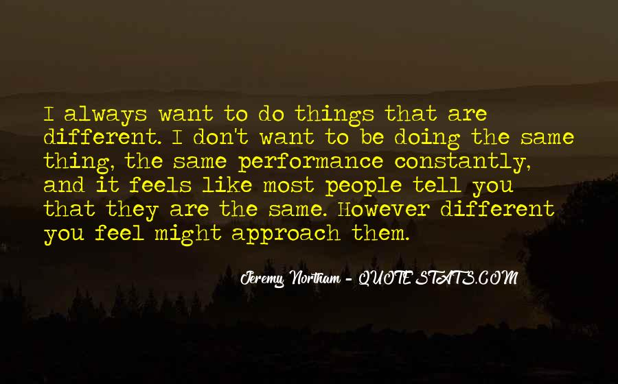 Quotes About Things You Don Want To Do #462402
