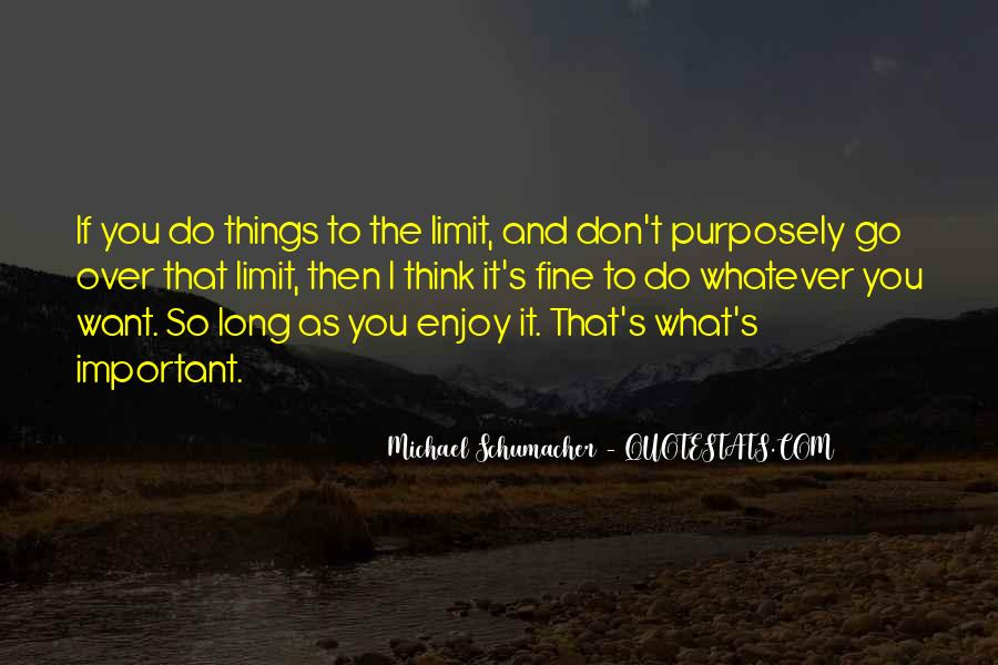 Quotes About Things You Don Want To Do #47764