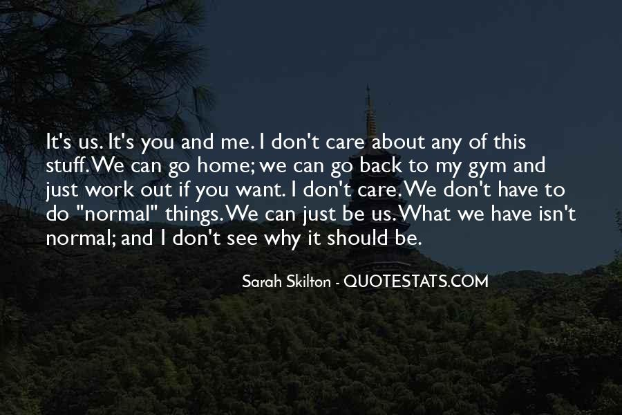 Quotes About Things You Don Want To Do #521491