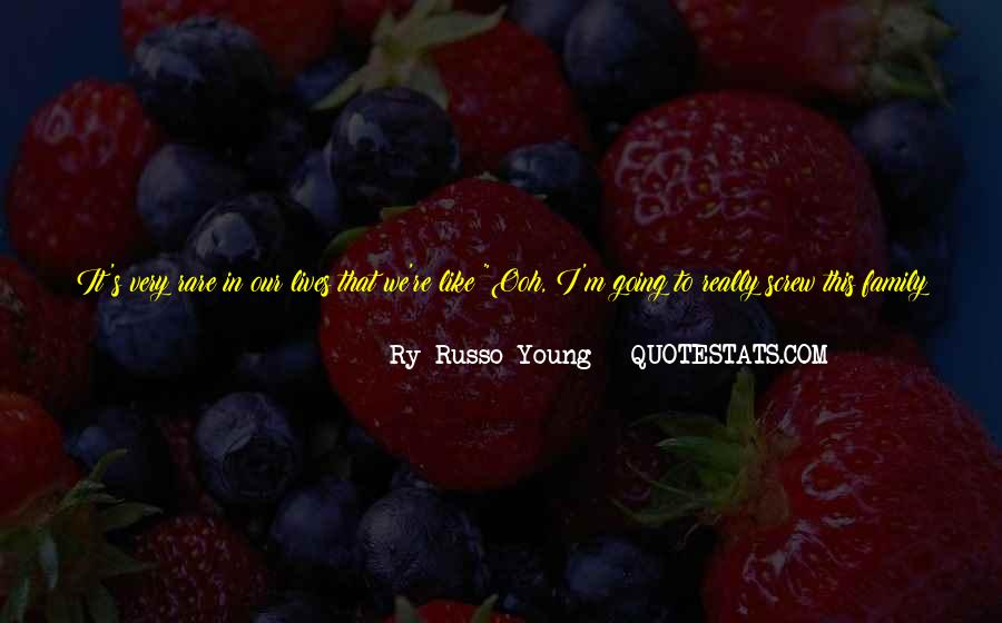 Quotes About Things You Don Want To Do #593756
