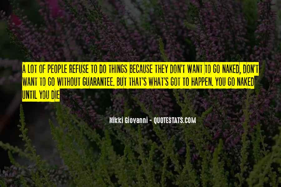 Quotes About Things You Don Want To Do #634968