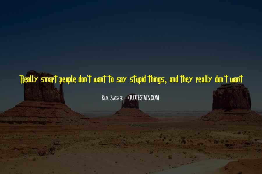 Quotes About Things You Don Want To Do #671544
