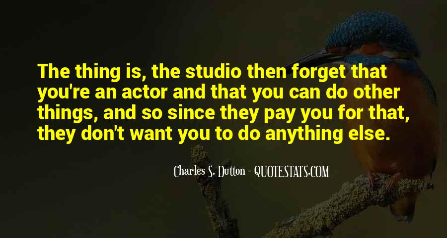 Quotes About Things You Don Want To Do #685634