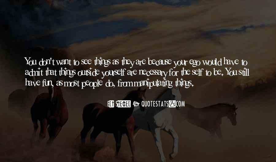 Quotes About Things You Don Want To Do #91887