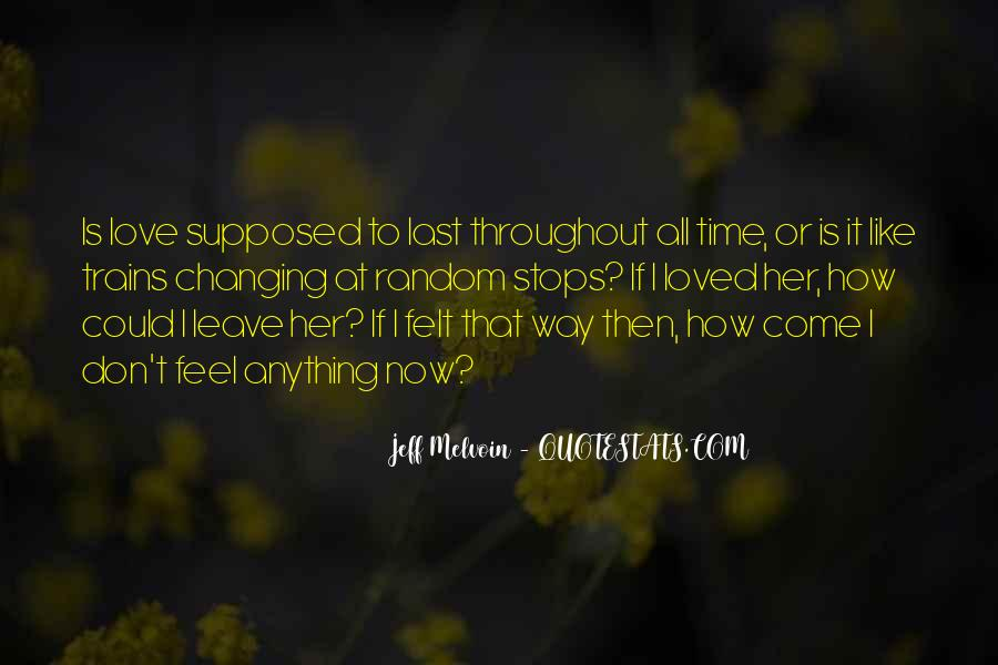 Quotes About Love Never Changing #318703
