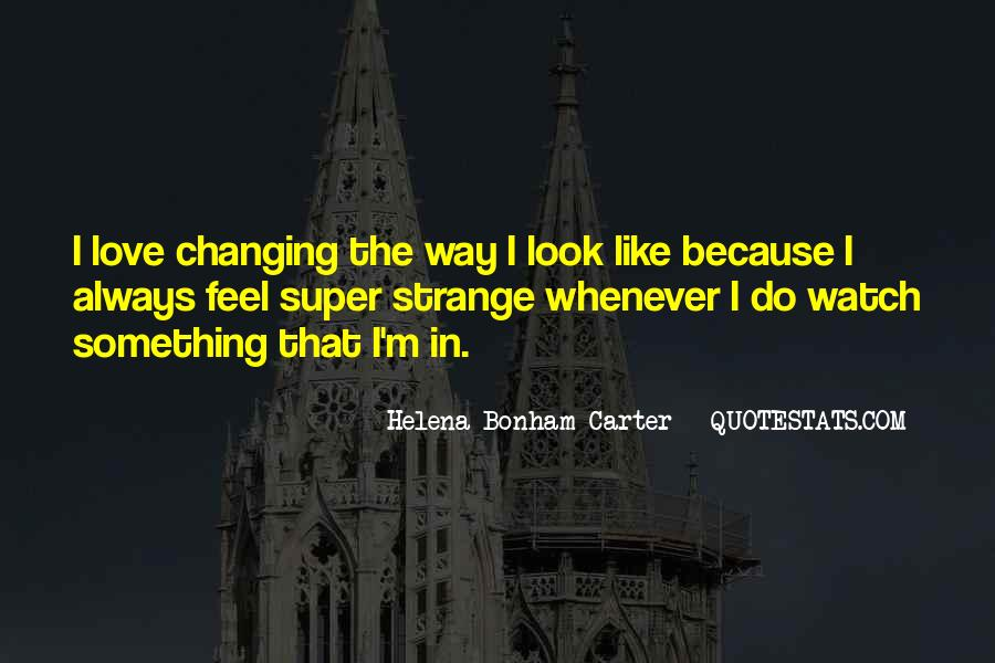 Quotes About Love Never Changing #552865