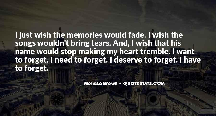 Quotes About Past Memories To Forget #498456