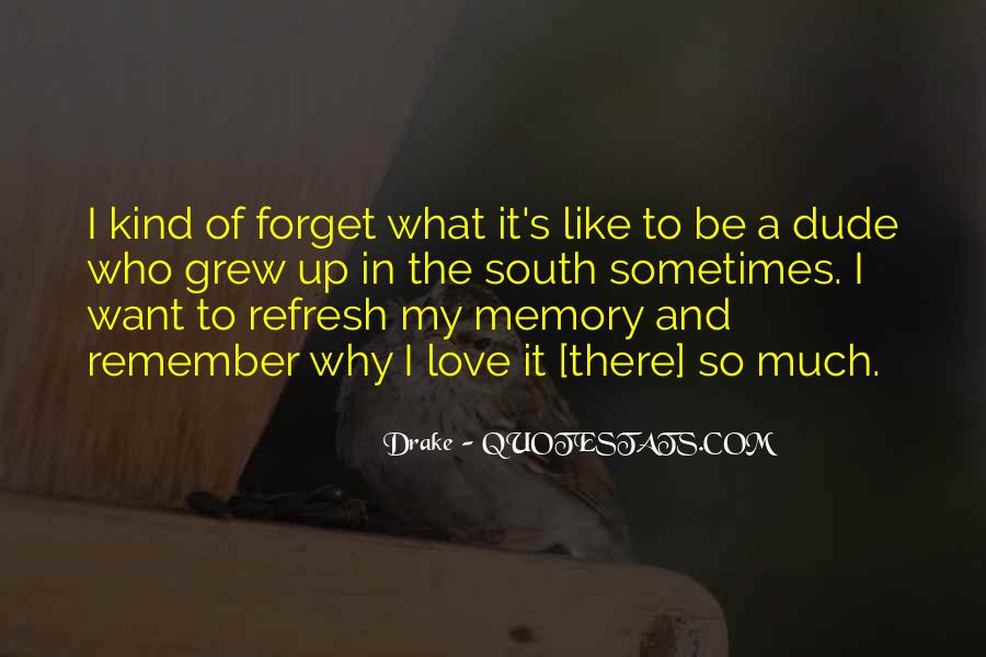 Quotes About Past Memories To Forget #640445