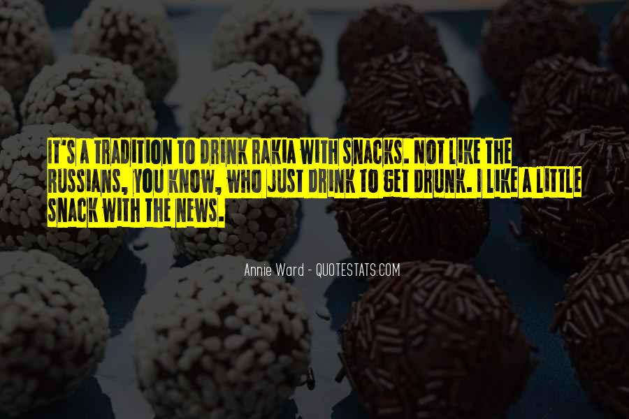 Quotes About Snack #228113