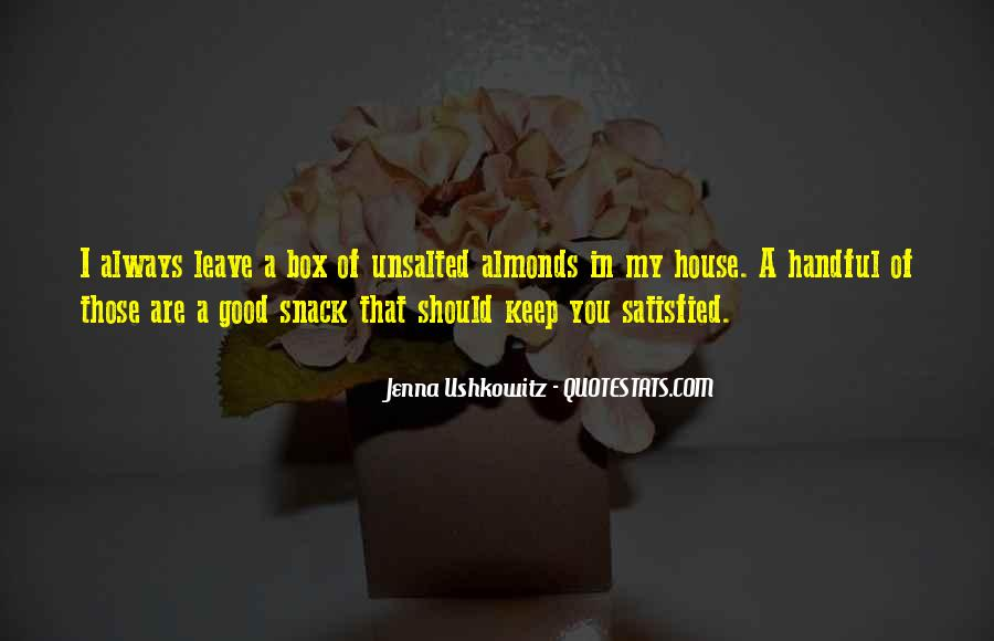 Quotes About Snack #64573