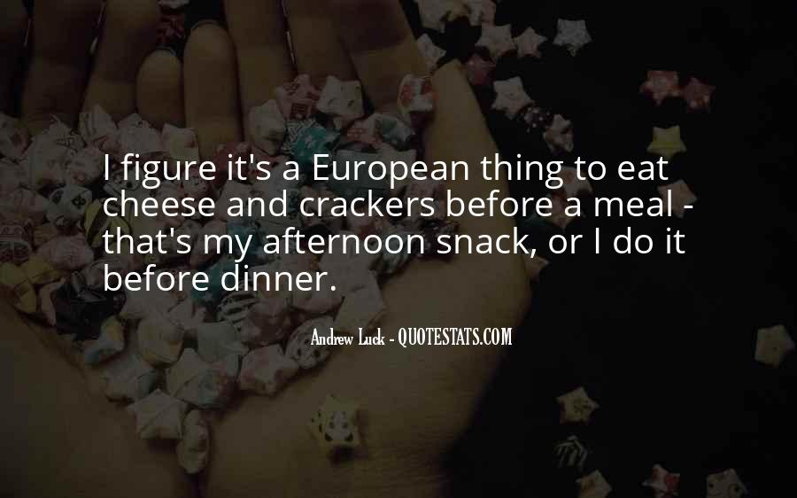 Quotes About Snack #663718