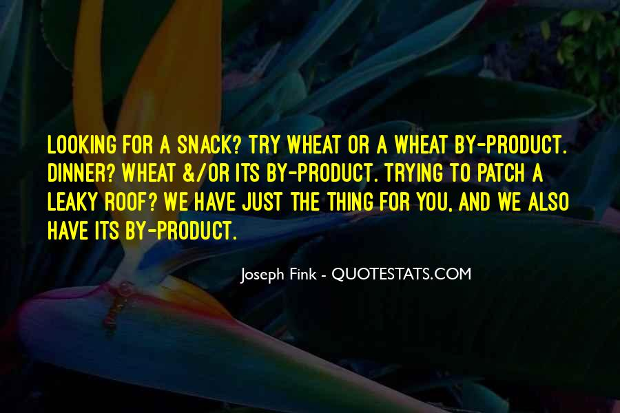 Quotes About Snack #714823
