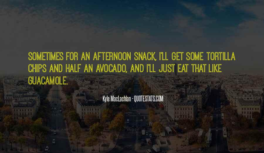 Quotes About Snack #760501