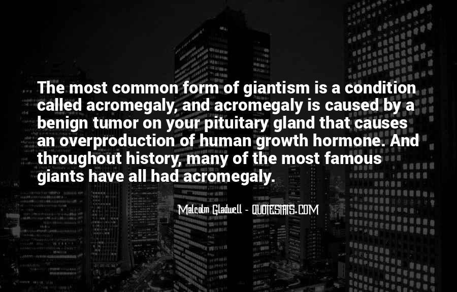 Quotes About Human Growth Hormone #1173932