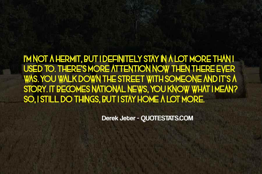 Quotes About What You Mean To Someone #1203182