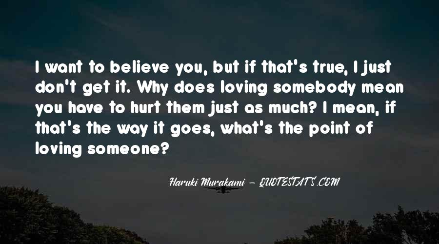 Quotes About What You Mean To Someone #1333669