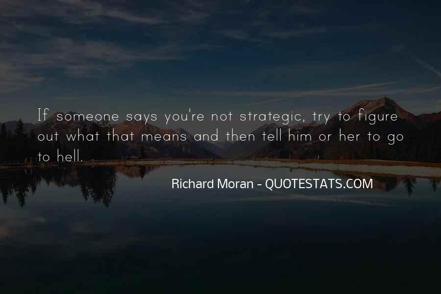 Quotes About What You Mean To Someone #1512487