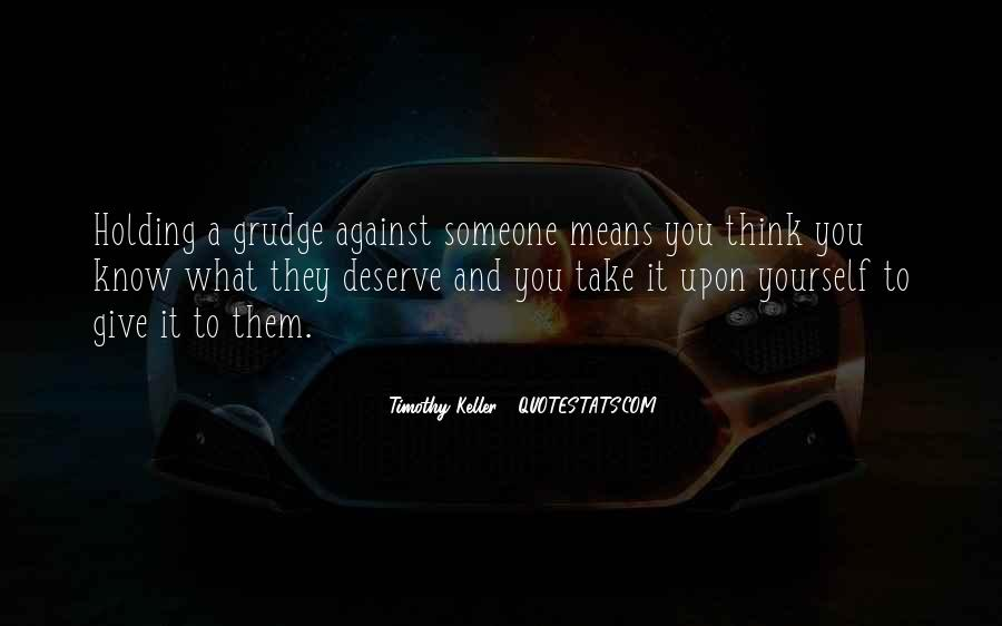 Quotes About What You Mean To Someone #1626573