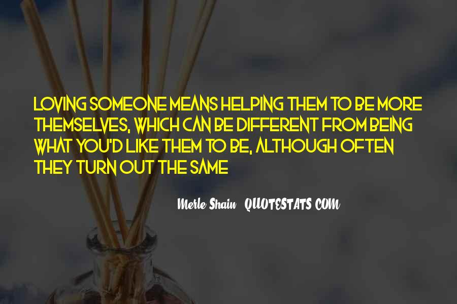 Quotes About What You Mean To Someone #330930