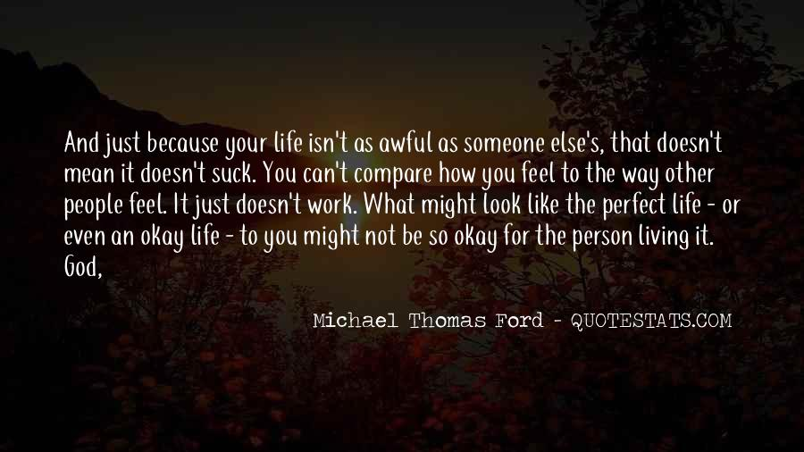 Quotes About What You Mean To Someone #340847