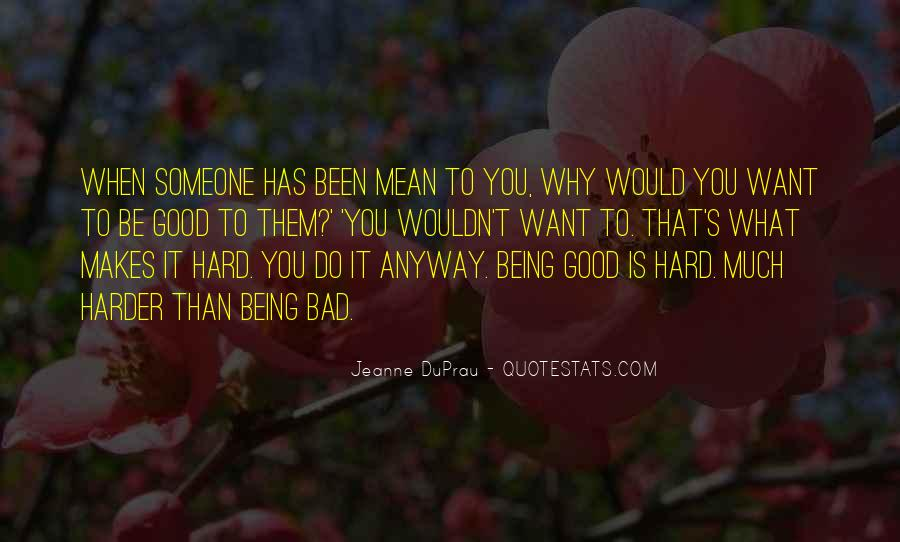 Quotes About What You Mean To Someone #547342