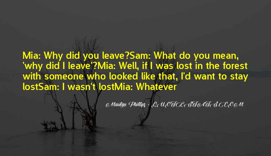 Quotes About What You Mean To Someone #58414