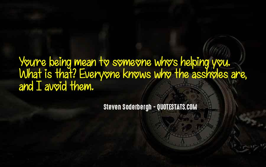 Quotes About What You Mean To Someone #820656