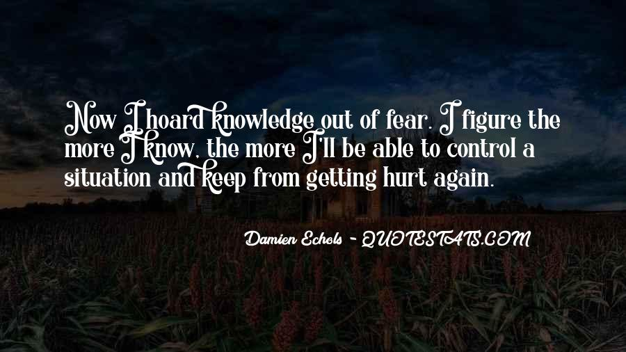 Quotes About Getting Hurt Again #1320862