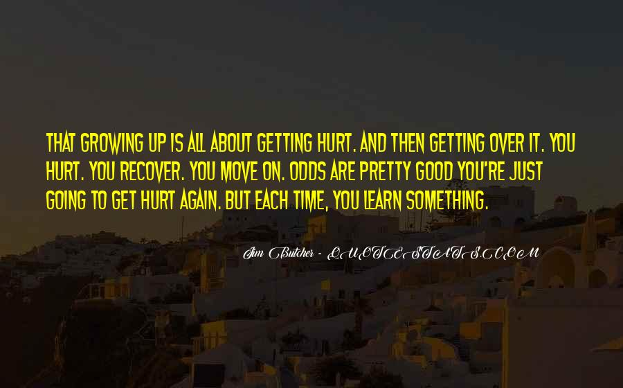 Quotes About Getting Hurt Again #156005