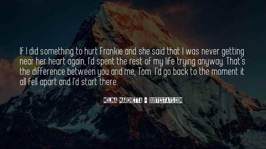 Quotes About Getting Hurt Again #920816